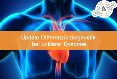 Differenzialdiagnostik bei unklarer Dyspnoe