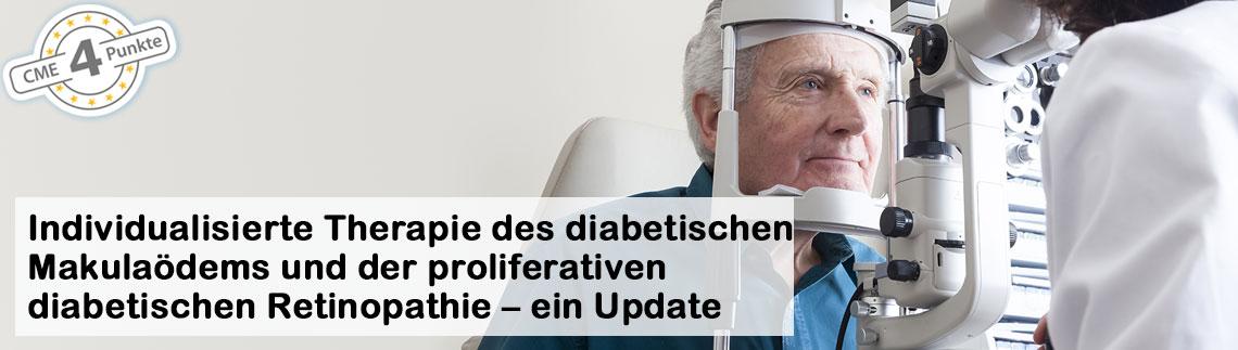 Individualisierte Therapie des diabetischen Makulaödems und der proliferativen diabetischen Retinopathie – ein Update