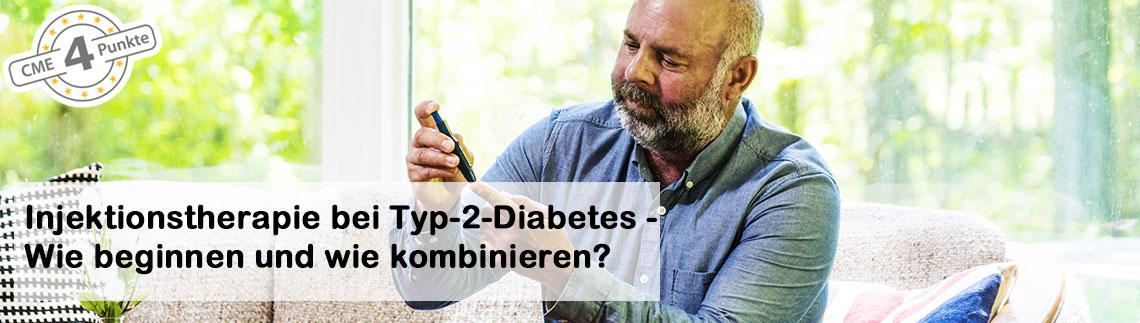 Injektionstherapie bei Typ-2-Diabetes: Wie beginnen und wie kombinieren?
