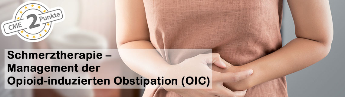Schmerztherapie – Management der Opioid-induzierten Obstipation (OIC)