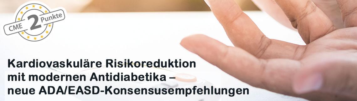 Kardiovaskuläre Risikoreduktion mit modernen Antidiabetika – neue ADA/EASD-Konsensusempfehlungen