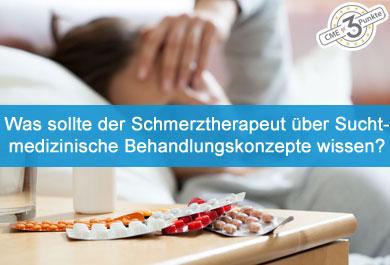 Was sollte der Schmerztherapeut über suchtmedizinische Behandlungskonzepte wissen?